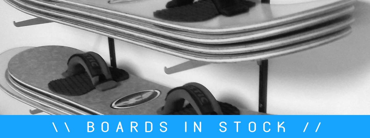 Boards in Stock